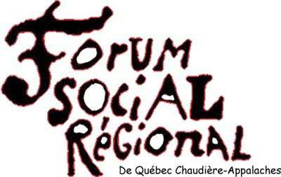 ancien logo: Forum social régional (en grandes lettres arrondies avec une bordure rougeâtre), De Québec Chaudière-Appalaches