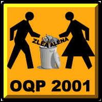 Logo de la coalition OQP2001: forme d'affiche routière en construction. Un bonhomme et une bonnefemme en ombre noir jetent les mots ZLEA et ALENA dans une poubelle. OQP 2001.